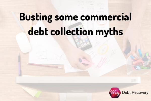 Bust Some Commercial Debt Recovery Myths